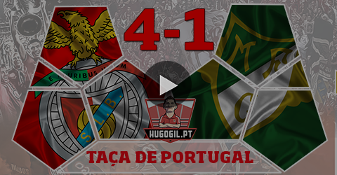 Taça de Portugal : SL Benfica 4-1 Moreirense